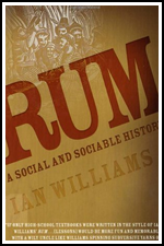 Rum: A Social and Sociable History by Ian Williams
